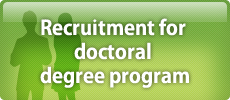 Recruitment for doctoral degree program