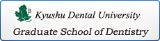 Kyushu Dental University Graduate School, 